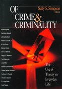 Of Crime and Criminality 1st edition 9780761986386 0761986383