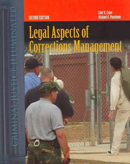 Legal Aspects of Corrections Management 2nd edition 9780763725457 0763725455