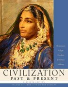 Civilization Past and Present: From 1775 to the Present 11th edition 9780321317773 0321317777