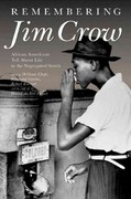 Remembering Jim Crow 0 9781565847781 1565847784