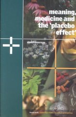 Meaning, Medicine and the 'Placebo Effect' 1st Edition 9780521000871 0521000874