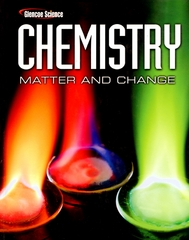 Chemistry: Matter & Change, Student Edition 1st edition 9780078746376 007874637X