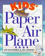 Kids' Paper Airplane Book 0 9780761104780 076110478X