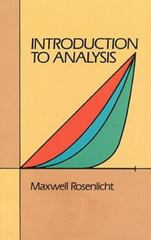 Introduction to Analysis (Dover Books on Mathematics) 4th Edition 9780486650388 0486650383