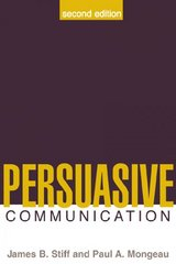 Persuasive Communication, Second Edition 2nd Edition 9781572307025 1572307021