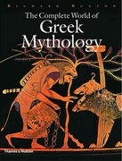 The Complete World of Greek Mythology 1st Edition 9780500251218 0500251215