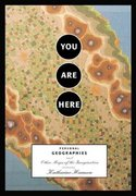You Are Here 1st Edition 9781568984308 1568984308