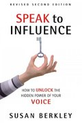 Speak to Influence 2nd edition 9780966430257 0966430255