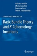 Basic Bundle Theory and K-Cohomology Invariants 1st edition 9783540749554 3540749551