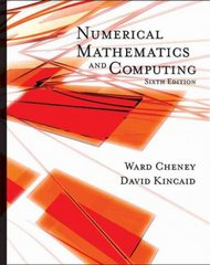 Numerical Mathematics and Computing 6th edition 9780495114758 0495114758