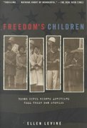 Freedom's Children 1st Edition 9780698118706 0698118707