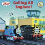 Thomas & Friends: Calling All Engines (Thomas & Friends) 0 9780375831195 0375831193