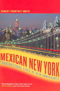 Mexican New York 1st edition 9780520244139 0520244133