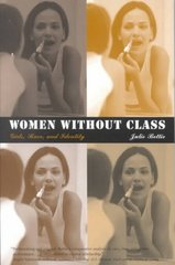 Women Without Class 1st Edition 9780520235427 0520235428