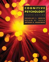 Cognitive Psychology 4th Edition 9780471458203 0471458201
