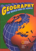 Geography: The World and Its People 2nd edition 9780028232911 0028232917