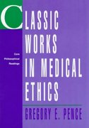 Classic Works in Medical Ethics 1st edition 9780070381155 0070381151