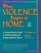 When Violence Begins at Home 1st Edition 9780897936873 0897936876