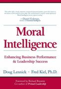 Moral Intelligence 1st edition 9780132349864 0132349868