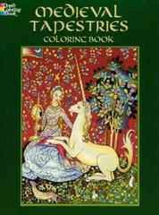 Medieval Tapestries Coloring Book 0 9780486436869 0486436861