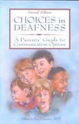 Choices in Deafness 2nd edition 9780933149854 0933149859