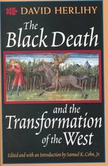 The Black Death and the Transformation of the West 0 9780674076136 0674076133