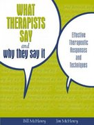 What Therapists Say and Why They Say It 1st Edition 9780205484775 0205484778