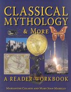 Classical Mythology & More 1st Edition 9781610411400 1610411404