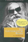 Counterculture Reader, The (A Longman Topics Reader) 1st edition 9780321145628 0321145623