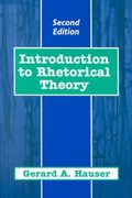Introduction to Rhetorical Theory 2nd Edition 9781478616917 1478616911