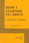 How I Learned to Drive 1st Edition 9780822216230 082221623X