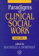 Paradigms of Clinical Social Work 1st edition 9780876308820 0876308825