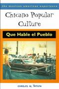 Chicano Popular Culture 1st Edition 9780816519835 0816519838