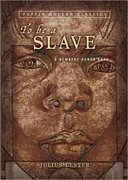To Be a Slave 1st Edition 9780142403860 0142403865