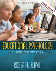 Educational Psychology: Theory and Practice 9th Edition 9780205592005 0205592007