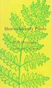 How To Identify Plants 1st Edition 9780804001496 0804001499