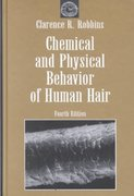 Chemical and Physical Behavior of Human Hair 4th edition 9780387950945 038795094X