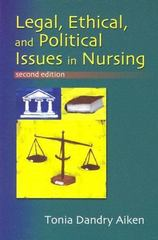 Legal, Ethical, and Political Issues in Nursing 2nd edition 9780803605718 0803605714