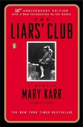 The Liars' Club 10th Edition 9780143035749 0143035746
