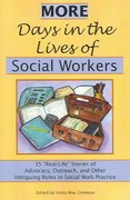 More Days in the Lives of Social Workers 1st Edition 9781929109166 1929109164