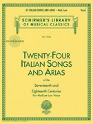 Twenty-Four Italian Songs and Arias of the Seventeenth and Eighteenth Centuries 1st Edition 9780793515141 0793515149
