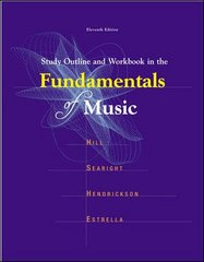 Study Outline and Workbook in the Fundamentals of Music 11th Edition 9780697340634 0697340635
