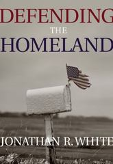 Defending the Homeland 1st edition 9780534621698 0534621694