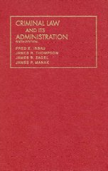 Criminal Law and Its Administration 6th edition 9781566624022 1566624029
