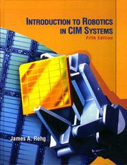 Introduction to Robotics in CIM Systems 5th edition 9780130602435 0130602434