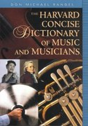 The Harvard Concise Dictionary of Music and Musicians 0 9780674009783 0674009789
