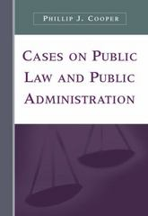 Cases on Public Law and Public Administration 1st edition 9780534643218 0534643213