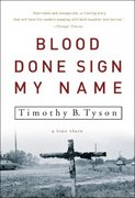 Blood Done Sign My Name 1st Edition 9781400083114 1400083117