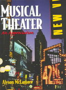 Musical Theater 1st edition 9780130485830 0130485837