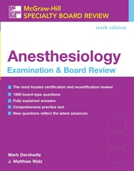McGraw-Hill Specialty Board Review: Anesthesiology Examination & Board Review, Sixth Edition 6th edition 9780071445368 0071445366